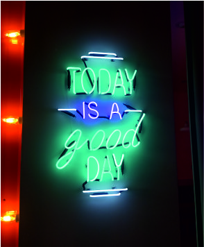 Today İs a Good Day Neon